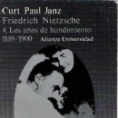 Libros: FRIEDRICH NIETZSCHE 4. LOS AÑOS DEL HUNDIMIENTO (1889-1900) - JANZ, CURT PAUL. Lote 160769521