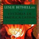 Libros: HISTORIA DE AMÉRICA LATINA. 9. MÉXICO, AMÉRICA CENTRAL Y EL CARIBE. C. 1870 - 1930 - BETHELL, LESLIE. Lote 160769525
