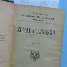 Libros: ZUMALACARREGUI/MENDIZÁBAL. PÉREZ GALDÓS, BENITO. COL. EPISODIOS NACIONALES, TERCERA SERIE. MADRID 19. Lote 160775546