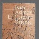 Libros: CERCANO ORIENTE - EL. HISTORIA UNIVERSAL ASIMOV 1. Lote 160898076