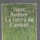 Libros: TIERRA DE CANAAN - LA. HISTORIA UNIVERSAL ASIMOV 2. Lote 160898078