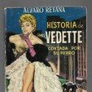 Libros: HISTORIA DE UNA VEDETTE CONTADA POR SU PERRO. Lote 160898085