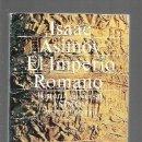 Libros: IMPERIO ROMANO - EL. HISTORIA UNIVERSAL ASIMOV 6. Lote 160898093
