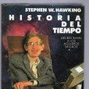 Libros: HISTORIA DEL TIEMPO. DEL BIG BANG A LOS AGUJEROS NEGROS. Lote 160898117