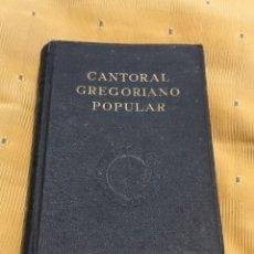 Libros: CANTORAL GREGORIANO POPULAR TAPA AZUL AÑO 1953. Lote 161020333