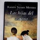 Libros: LAS HIJAS DEL ASESINO. Lote 161038484