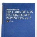 Libros: HISTORIA DE LOS HETERODOXOS ESPAÑOLES, TOMO 2. Lote 161038489