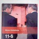 Libros: 11-S: HISTORIA DE UNA INFAMIA: LAS MENTIRAS DE LA VERSIÓN OFICIAL. Lote 161038546