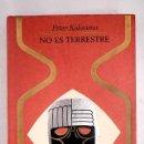 Libros: NO ES TERRESTRE. Lote 161038596