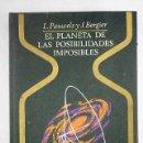 Libros: EL PLANETA DE LAS POSIBILIDADES IMPOSIBLES. Lote 161038606