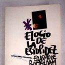 Libros: ELOGIO DE LA ESTUPIDEZ. Lote 161039674