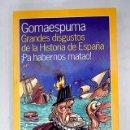 Libros: GRANDES DISGUSTOS DE LA HISTORIA DE ESPAÑA: ¡PA HABERNOS MATAO!. Lote 161040045