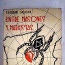 Libros: ENTRE MASONES Y MARXISTAS: (CONFESIONES DE UNA ROSA-CRUZ). Lote 161040086