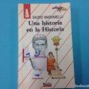 Libros: UNA HISTORIA EN LA HISTORIA . SAURA MARIANELLI . Lote 161137286