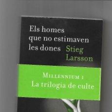 Libros: ELS HOMES QUE NO ESTIMAVEN LES DONES. Lote 161278238