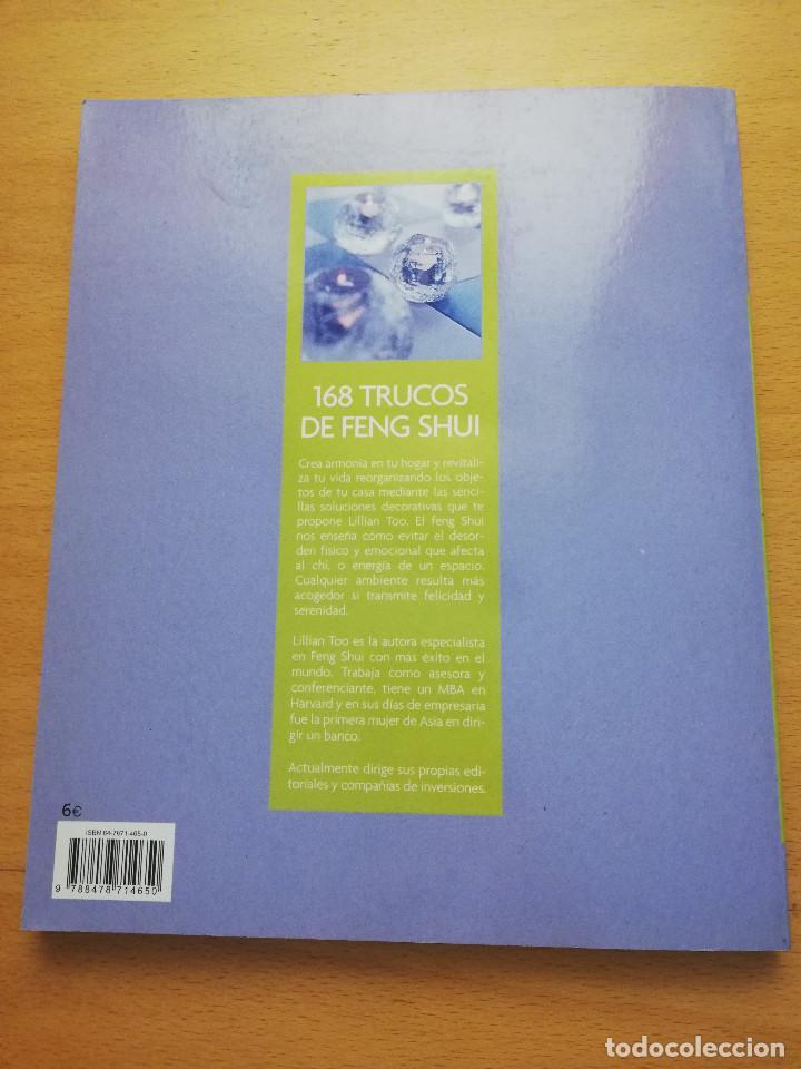 Libros: 168 TRUCOS DE FENG SHUI PARA ORDENAR TU CASA Y MEJORAR TU VIDA (LILLIAN TOO) - Foto 13 - 161928990