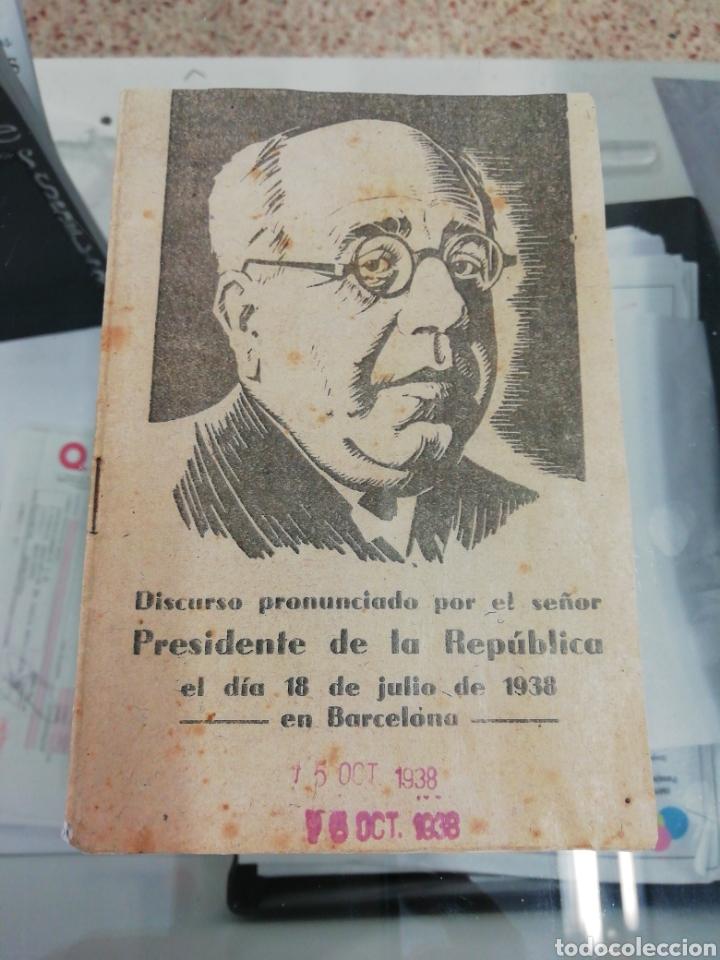 DISCURSO PRONUNCIADO POR EL SEÑOR PRESIDENTE DE LA REPÚBLICA EL DÍA 18 DE JULIO DE 1938 EN BARCELONA (Libros sin clasificar)