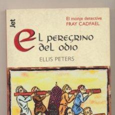 Libros - Ellis Peters. El Peregrino del Odio. 1ª Edición Jet 2002 - 165157652