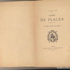 Libros: L. V. MEUNIER. CARNE DE PLACER. GARNIER HERMANOS LIBREROS-EDITORES. PARIS 1902. Lote 162181450