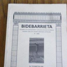 Libros: BIDEBARRIETA ANUARIO DE HUMANIDADES Y CIENCIAS SOCIALES DE BILBAO VI- 2000 MUSEOS Y ESPACIOS DE CUL. Lote 162288938