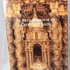 Libros: EL ARTE BARROCO EN CASTILLA Y LEÓN. Lote 162291402