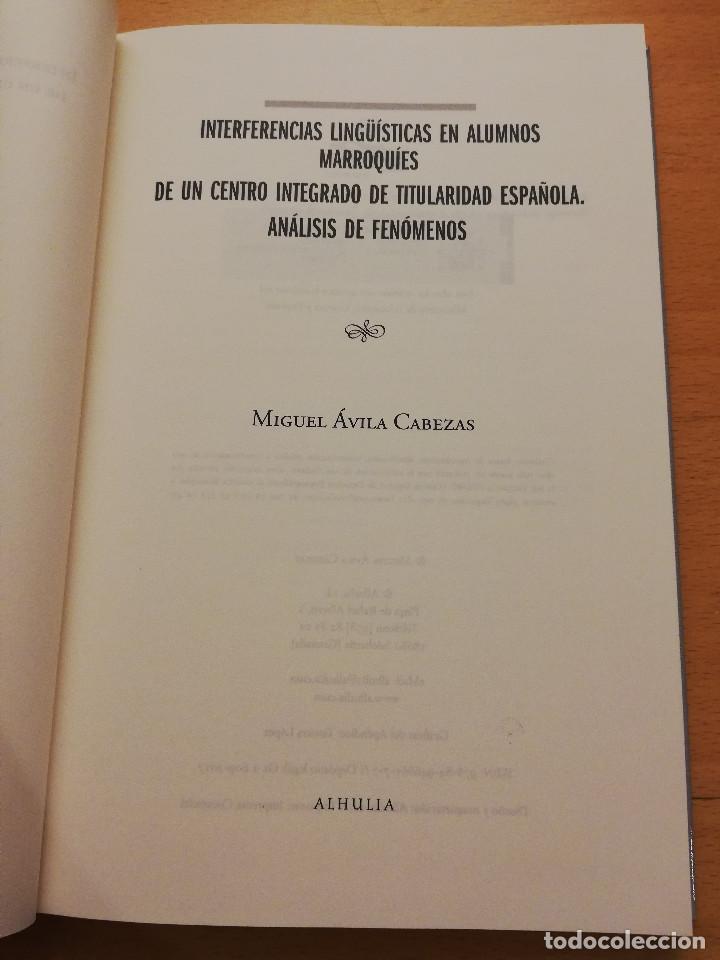 Libros: INTERFERENCIAS LINGÜÍSTICAS EN ALUMNOS MARROQUÍES DE UN CENTRO INTEGRADO DE TITULARIDAD ESPAÑOLA - Foto 2 - 162318598