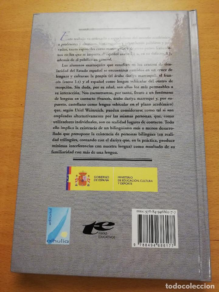 Libros: INTERFERENCIAS LINGÜÍSTICAS EN ALUMNOS MARROQUÍES DE UN CENTRO INTEGRADO DE TITULARIDAD ESPAÑOLA - Foto 6 - 162318598