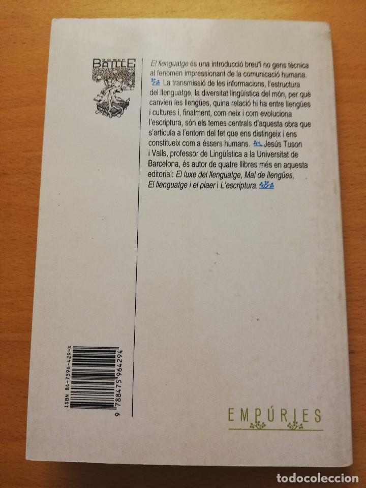 Libros: EL LLENGUATGE (JESÚS TUSON) EDITORIAL EMPÚRIES - Foto 5 - 162369022
