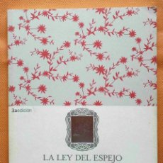 Libros: LA LEY DEL ESPEJO. REGLA MÁGICA QUE DA SOLUCIÓN A CUALQUIER PROBLEMA DE LA VIDA -YOSHINORI NOGUCHI-. Lote 162460010