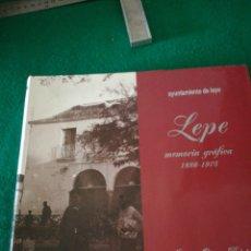 Libros: MEMORIA GRAFICA DE LEPE DE JUANA OTERO PRIETO. Lote 162559858