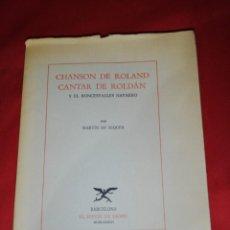Libros: CANTAR DE ROLDAN, Y EL RONCESVALLES NAVARRO, POR MARTÍN DE RIQUER . Lote 162811410
