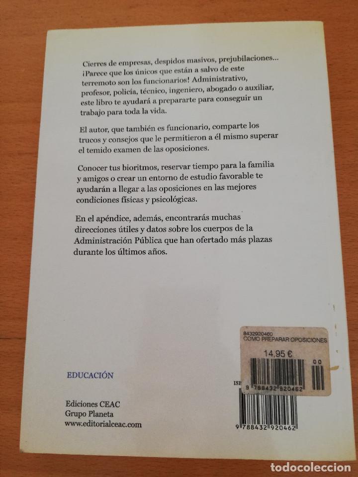 Libros: CÓMO PREPARAR OPOSICIONES ¡Y APROBARLAS! (A. L. FERNÁNDEZ MAGDALENA) EDICIONES CEAC - Foto 5 - 162922390