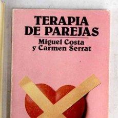 Libros: TERAPIA DE PAREJAS: UN ENFOQUE CONDUCTUAL. Lote 163316414