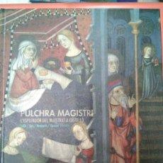 Libros: PULCHRA MAGISTRI. ESPLENDOR DEL MAESTRAZGO. LA LLUM DE LES IMATGES (LA LUZ DE LAS IMÁGENES). Lote 163334866