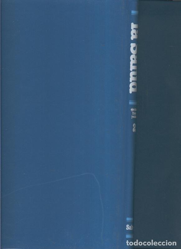 ENCICLOPEDIA SALVAT DE LA SALUD VOLUMEN 2: EJERCICIO FISICO Y SALUD (Libros sin clasificar)