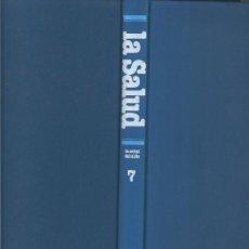 Libros: ENCICLOPEDIA SALVAT DE LA SALUD VOLUMEN 7: LA SALUD DEL NIÑO. Lote 55506028