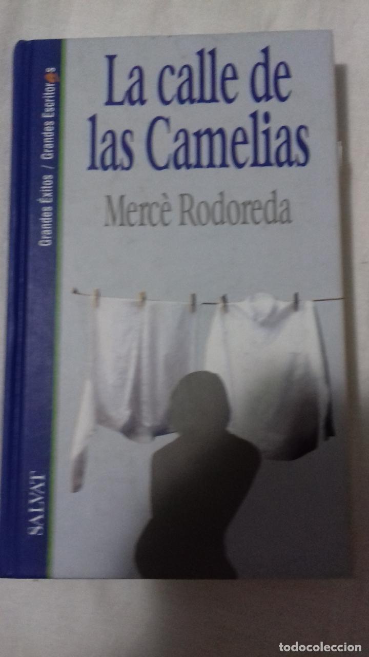 LA CALLE DE LA CAMELIA. MERCE REDOREDA. (Libros sin clasificar)
