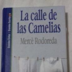 Libros: LA CALLE DE LA CAMELIA. MERCE REDOREDA.. Lote 163397842