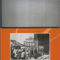 Libros: IMATGES I RECORDS SANT CELONI. Lote 55647353