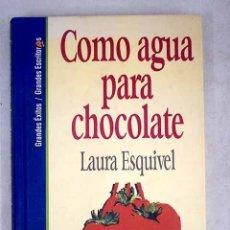 Libros: COMO AGUA PARA CHOCOLATE. Lote 163436026