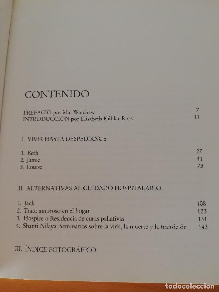 Libros: VIVIR HASTA DESPEDIRNOS (ELISABETH KÜBLER - ROSS, FOTOGRAFÍAS DE MAL WORSHAW) LUCIÉRNAGA - Foto 3 - 163454522