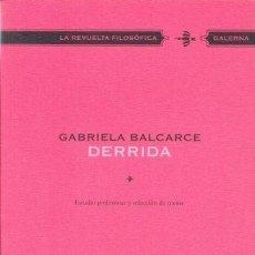 Libros - DERRIDA -ENVIO GRATIS- - BALCARCE, DERRIDA - 163100896