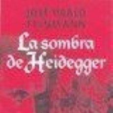 Libros - LA SOMBRA DE HEIDEGGER -ENVIO GRATIS- - FEINMANN, JOSE PABLO - 163169744