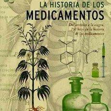 Libros - HISTORIA DE LOS MEDICAMENTOS,LA -ENVIO GRATIS- - GERALD - 163178458
