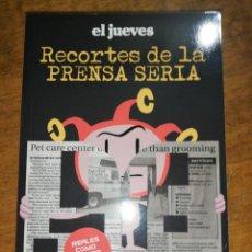 Libros: EL JUEVES, RECORTES DE LA PRENSA SERÍA . Lote 163801158