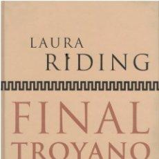 Libros: FINAL TROYANO - LAURA RIDING. Lote 163817921