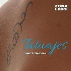 Libros - Tatuajes -ENVIO GRATIS- - SIEMENS, SANDRA - 164173870