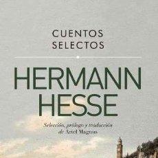 Libros: CUENTOS SELECTOS HERMANN HESSE - HESSE, HERMANN. Lote 164194372