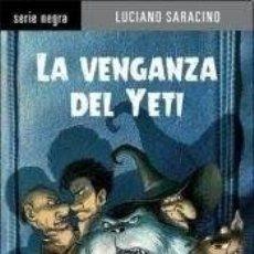 Libros - VENGANZA DEL YETI -ENVIO GRATIS- - LUCIANO SARACINO - 164280926
