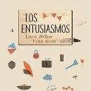 Libros: ENTUSIASMOS, LOS -ENVIO GRATIS- - WITTNER, LAURA. Lote 164378064